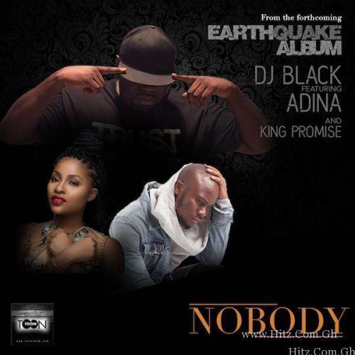 DJ Black – Nobody ft. Adina x King Promise (Prod. by Coco)