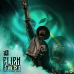 EL – ELien Anthem (Prod By MOG Beatz)