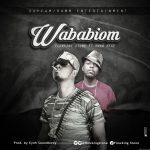 Flowking Stone – Wababiom Feat. Kwaw Kese (Prod. By Eyoh Soundboy)