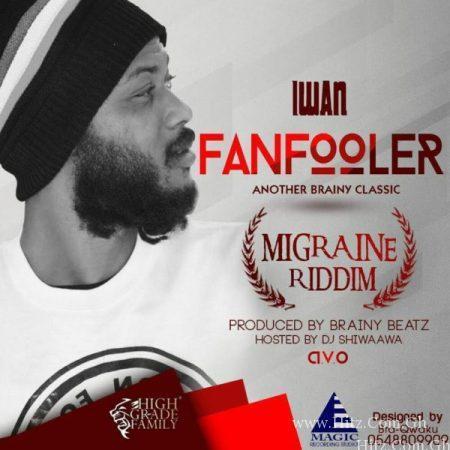 IWAN – Fanfooler (Shatta Wale Diss) (Prod by Brainy Beatz)