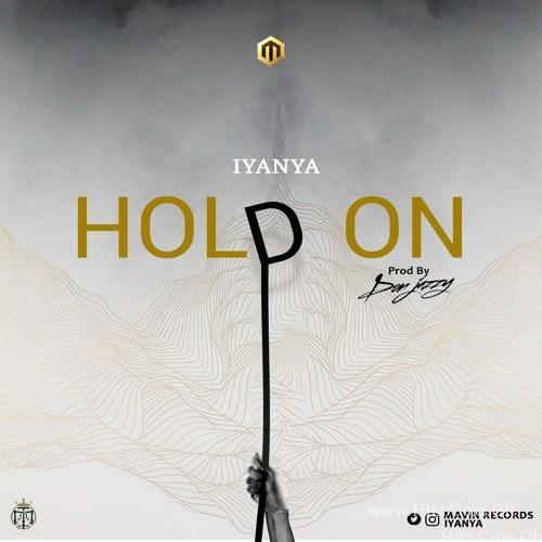 Iyanya – Hold On (Prod. by Don Jazzy)