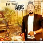 Paa Kwasi – Ab3 (prod by A.T.O)