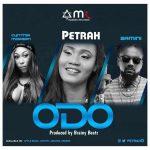 Petrah – Odo (Feat. Samini & Cynthia Morgan) (Prod. by Brainy Beatz)