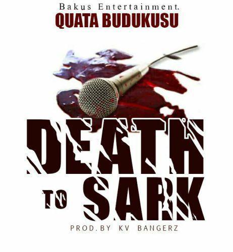 Quata Budukusu - Death To Sark (Sarkodie Diss) (Prod. by KV Bangerz)