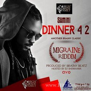 Samini – Dinner 4 2 Migraine Riddim Prod By Brainy Beatz 300x300 - Samini - Dinner 4 2 (Migraine Riddim) (Prod By Brainy Beatz)