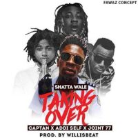 Shatta Wale ft. Joint 77 Addi Self Captan Taking Over 200x200 - Shatta Wale - Taking Over (Instrumental)(Prod. By Lazzy Beatz)