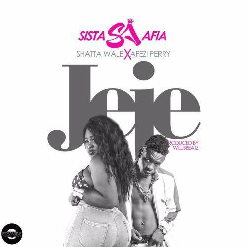 Sista Afia - Jeje (Feat. Shatta Wale & Afezi Perry) (Prod. by Willis Beatz)