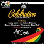 StoneBwoy x Edem x Becca x Bisa Kdei x 4×4 x D-Cryme x Choir Master – Celebration (Gh 60 Years On) (Prod By Mix Masta Garzy)