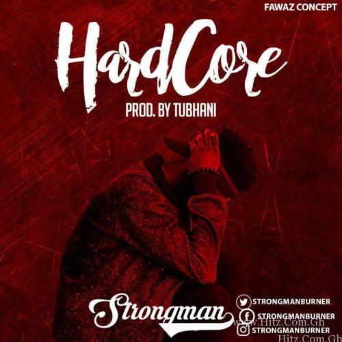 Strongman - Hardcore (Prod. By TubhaniMuzik)