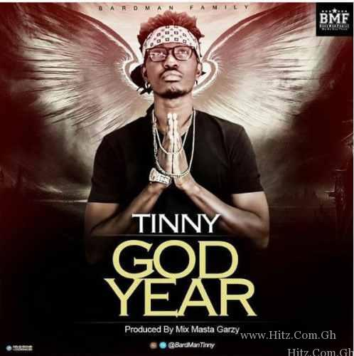 Tinny - God Year (Prod By Mix Masta Garzy)