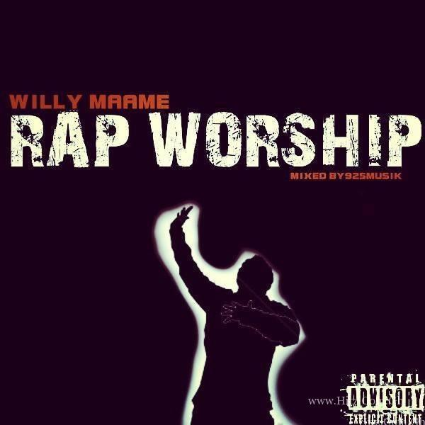 Willy Maame – Rap Worship (mixed. by 925 Musik)