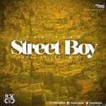 Yaa Pono – Street Boy (Prod. by Jay Twist)