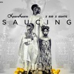 Okyeame Kwame – Saucing (Feat. Sir & Sante) (Official Video)