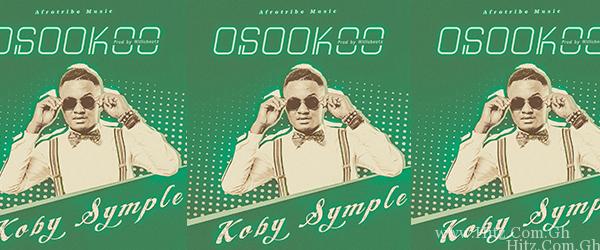 Koby Symple – Osookoo (Prod. By WillisBeatz)