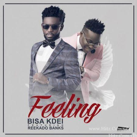 Bisa Kdei - Feeling (Feat. Reekado Banks) (Prod. by Peewezel)