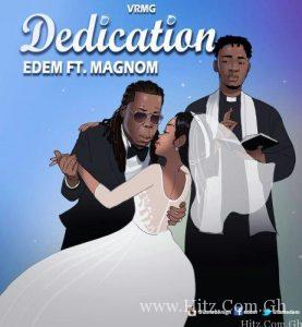 Edem ft Magnom – Dedication Prod. by Magnom B2 277x300 - Edem - Dedication  Ft. Magnom (Prod. by Magnom & B2)