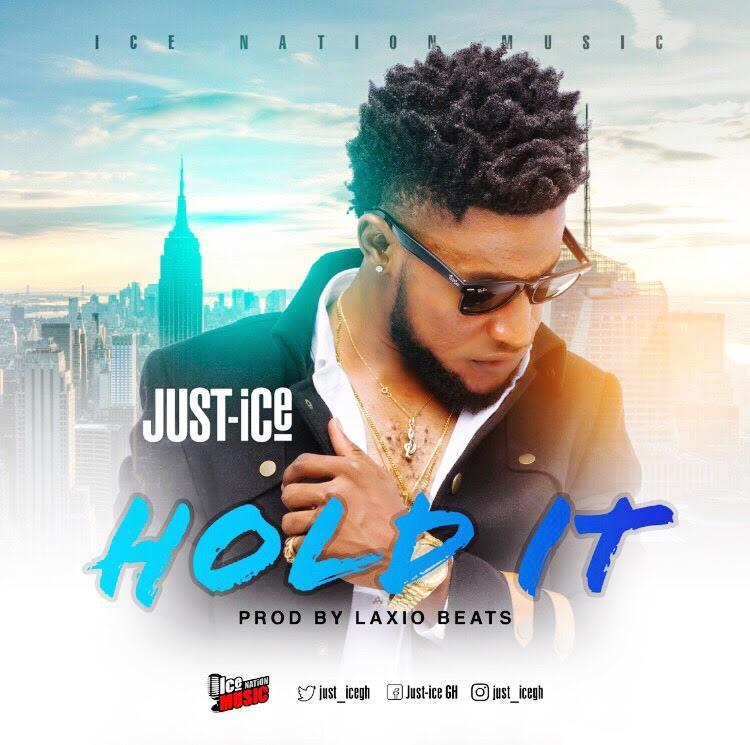 Just-Ice - Hold It (Prod By Laxio)