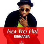 Kinnaaba – Nea Wo Firi (Prod by Kinnaaba)