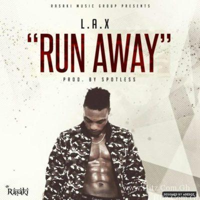 L.A.X – Run Away (Prod. Spotless)