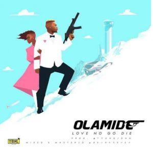 Olamide Love No Go Die Prod by Young John 300x296 - Olamide - Love No Go Die (Prod by Young John)