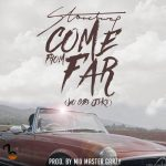 StoneBwoy – Come From Far (Wo Gb3 J3k3) (Prod By Mix Masta Garzy)