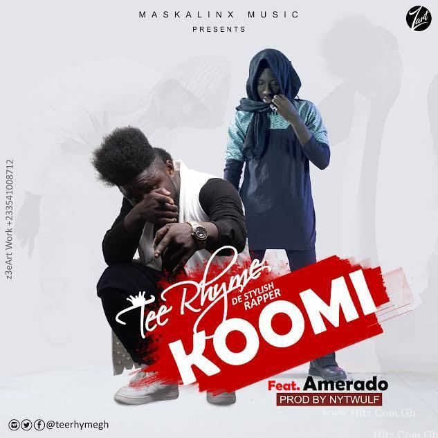 Tee Rhyme ft Amerado - KooMi (prod by NytWulf beatz)