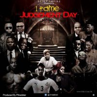 1famegh 200x200 - 1Fame – Judgement Day (Prod By Phredxter)