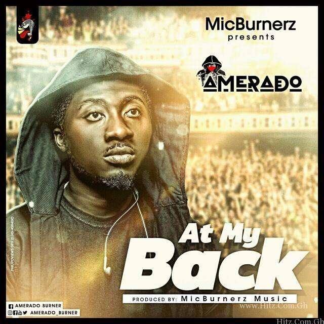 Amerado – At My Back (Prod.by MicBurnerz Music)