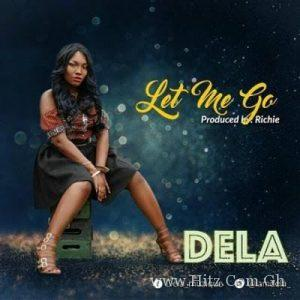 Dela – Let Me Go Prod by Richie 300x300 - Dela - Let Me Go (Prod by Richie)