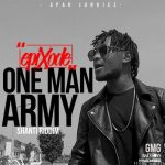 Epixode – One Man Army (Shanti Riddim) (Prod. by Awaga)