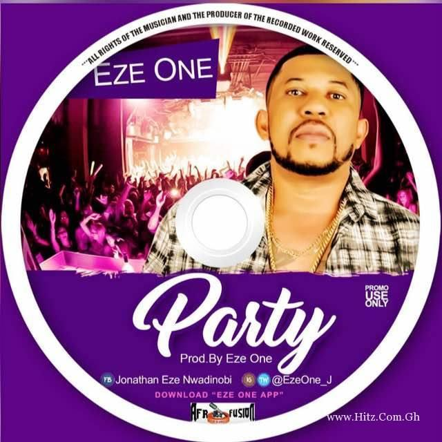 Eze – Party (Prod. by Eze One)
