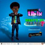 Lilwin – What's My Name Ft. Top Kay (Prod By Genius Selections)