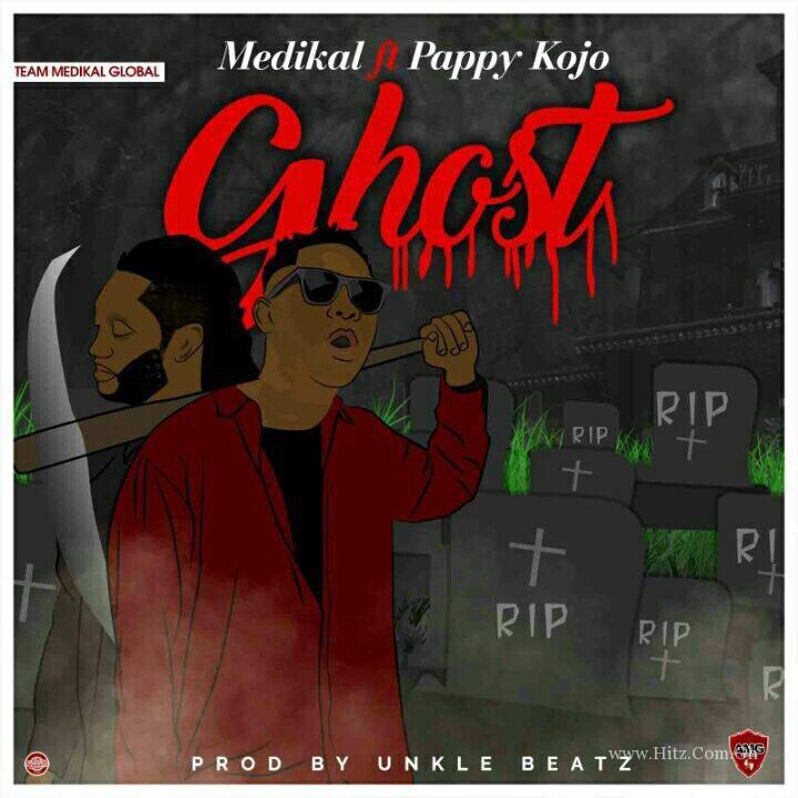 Medikal – Ghost feat Pappy Kojo (Prod. by UnkleBeatz)
