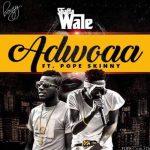 Shatta Wale feat. Pope Skinny – Adwoa (Prod. by MoneyBeatz)