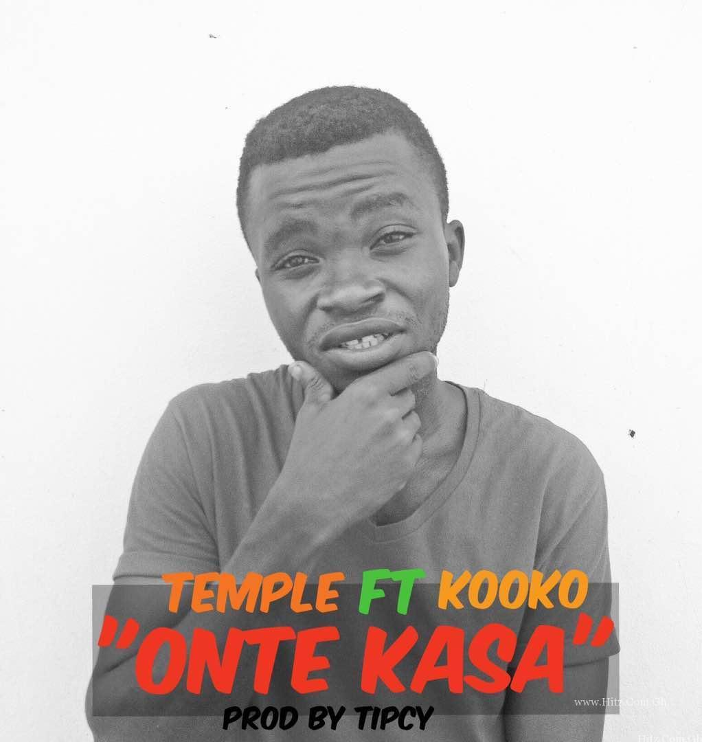 Temple ft Kooko – Onte Kasa (Prod By  Tipcy)