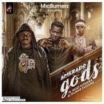 Amerado – gods (Feat. Koo Ntakra and Kuami Eugene)