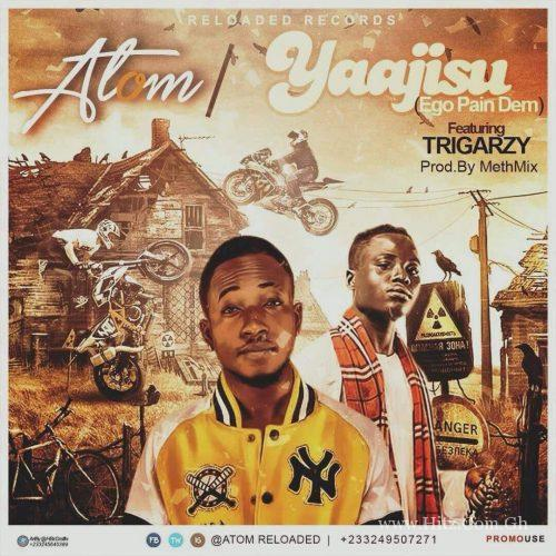 Atom – Yajisu ft Trigarzy (Prod By Methmix)