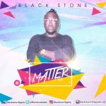 Black Stone – Matter