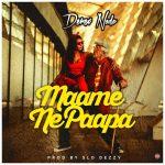 Derex – Maame Ne Papa (ft. VanDamm) Prod. By Slo Dezzy