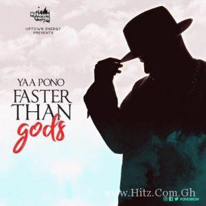 Faster Than Gods Album Art 300x300 - Yaa Pono - Faster Than gods (Full Album)
