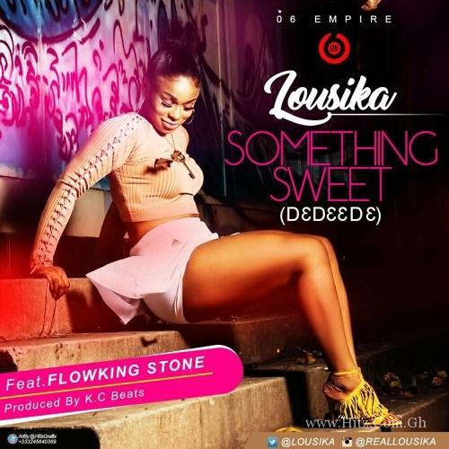Lousika ft Flowking Stone – Something Sweet (Prod. by KC Beats)