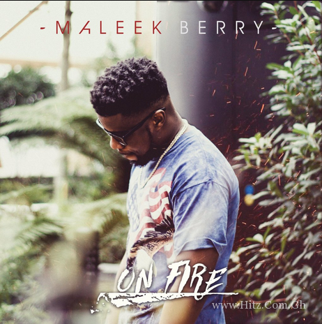Maleek Berry – On Fire