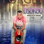 Osokoo – Forget (If Cover)(Mixed By Kinnaaba)