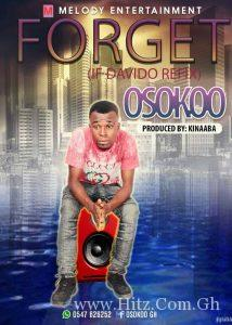 Osokoo Forget If CoverMixed By Kinnaaba 214x300 - Osokoo - Forget (If Cover)(Mixed By Kinnaaba)