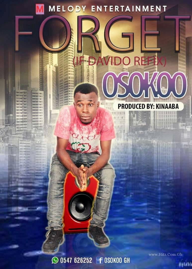 Osokoo - Forget (If Cover)(Mixed By Kinnaaba)