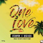 Atumpan – One Love Remix (ft Bisa Kdei) (Prod By Jerry Beat & Drraybeat)