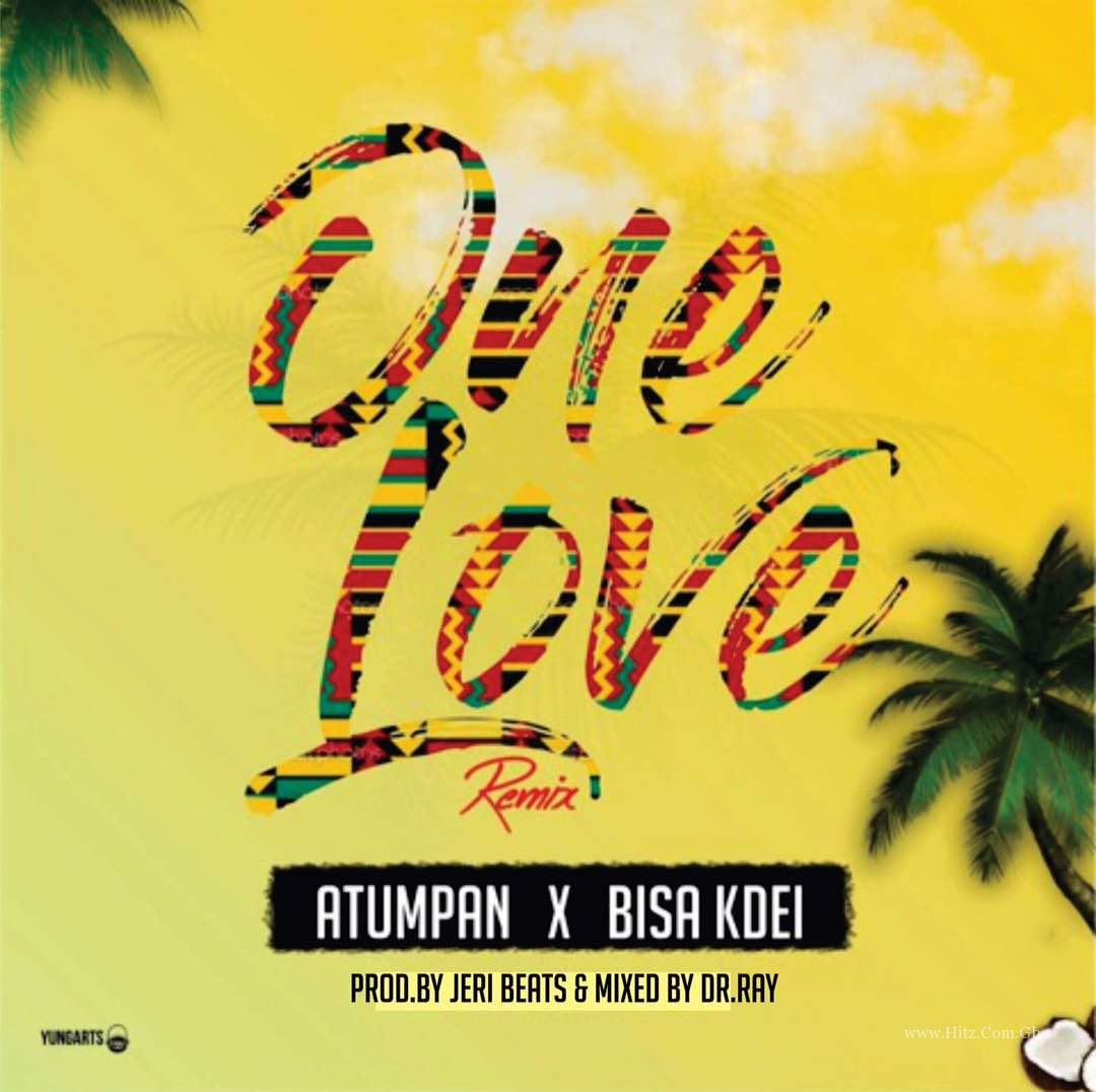 Atumpan - One Love Remix (ft Bisa Kdei) (Prod By Jerry Beat & Drraybeat)