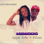 Ayigbe Junior ft B-Cross – Memodo (prod. By Piano Wizard)
