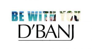 D'Banj – Be With You 300x175 - D'Banj - Be With You