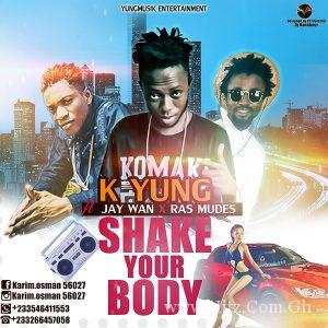 K Yung – Shake Your Body (Prod By Play maker)